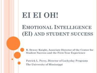 EI EI OH! Emotional Intelligence (EI) and student success