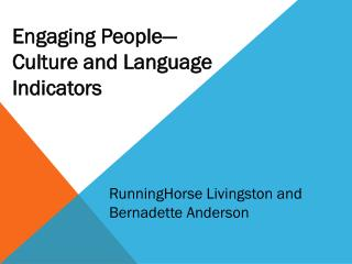 Engaging People— Culture and Language  Indicators