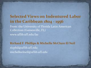 Selected Views on Indentured Labor in the  Caribbean 1804 - 1956