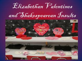 Elizabethan Valentines and Shakespearean Insults