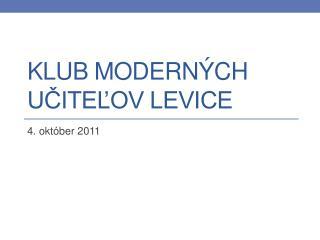 Klub Moderných učiteľov Levice