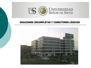 ORACIONES INCOMPLETAS Y CONECTORES l�gicos