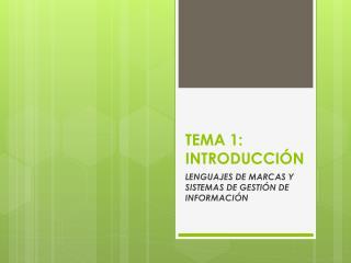 TEMA 1:  I NTRODUCCIÓN