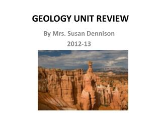 GEOLOGY UNIT REVIEW