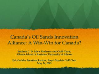 Canada's Oil Sands Innovation Alliance: A Win-Win for Canada?
