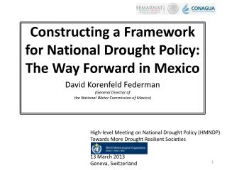 Constructing a  Framework for National Drought Policy : The Way Forward in Mexico