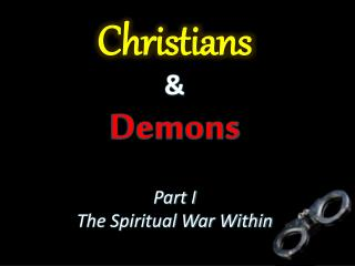 Christians &  Demons