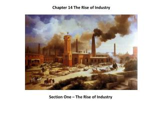 Chapter 14 The Rise of Industry