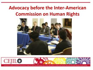 Advocacy before the Inter-American Commission on Human Rights