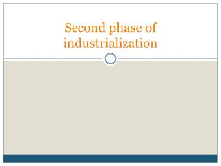 Second phase of industrialization