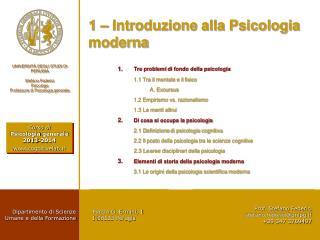 1 – Introduzione alla Psicologia  moderna