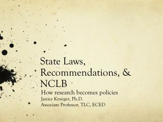 State Laws, Recommendations, & NCLB