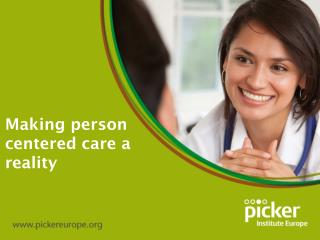 Making person centered care a reality