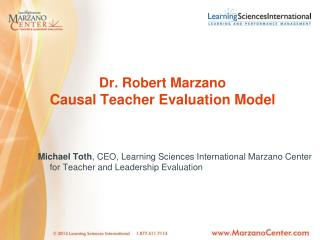 Dr. Robert Marzano Causal Teacher Evaluation Model