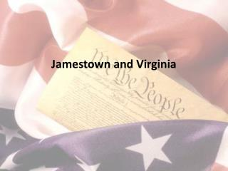 Jamestown and Virginia