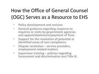 How the Office of General Counsel (OGC) Serves as a Resource to EHS