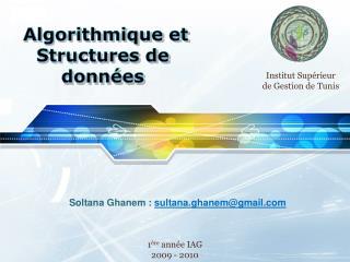 Algorithmique et  Structures de  données