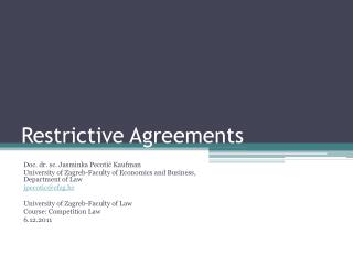 Restrictive Agreements
