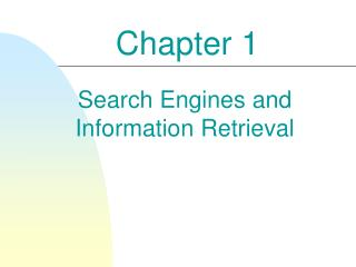 Search Engines and Information Retrieval