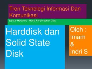 Tren Teknologi Informasi Dan Komunikasi