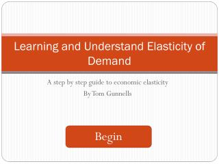 Learning and Understand Elasticity of Demand