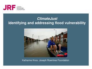 ClimateJust Identifying and addressing flood vulnerability