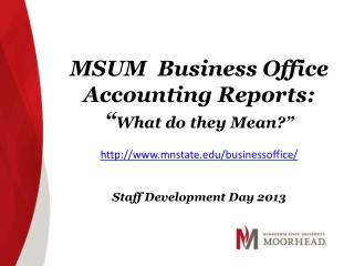 "MSUM  Business Office Accounting Reports: "" What do  t hey Mean?"""