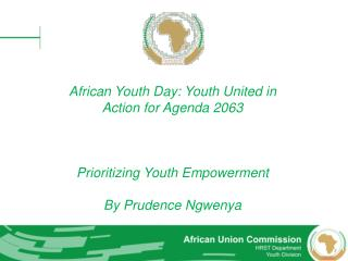 African  Youth Day: Youth United in Action for Agenda 2063 Prioritizing Youth Empowerment