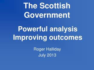 Powerfu l analysis Improving outcomes