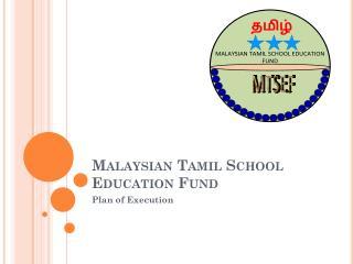 Malaysian Tamil School Education Fund