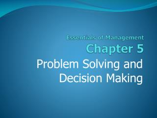Essentials of Management Chapter  5