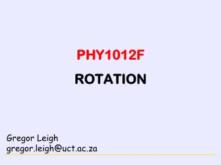PHY1012F ROTATION