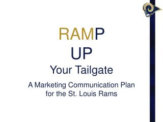 RAM P  UP Your Tailgate