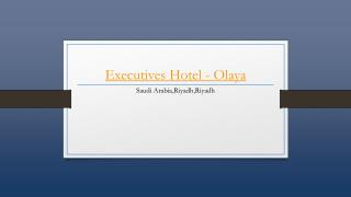 Executives Hotel - Olaya - Riyadh - Holdinn.com