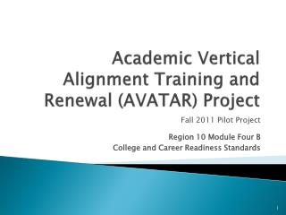 Academic Vertical Alignment Training and Renewal (AVATAR) Project