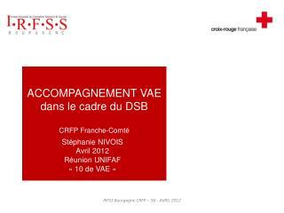 ACCOMPAGNEMENT VAE dans le cadre du DSB                          CRFP  Franche-Comté …