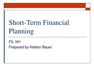 Short-Term Financial Planning FIL 341