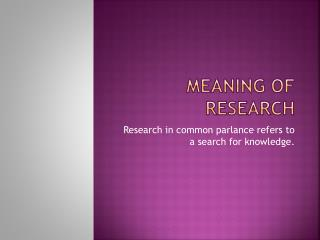 Meaning of Research