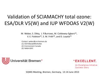 Validation  of  SCIAMACHY total  ozone :  ESA/DLR V5(W)  and  IUP WFDOAS V2(W)