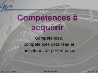 Comp�tences � acqu�rir