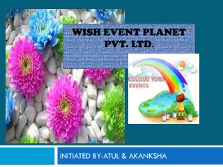 WISH EVENT PLANET                                      PVT. LTD .