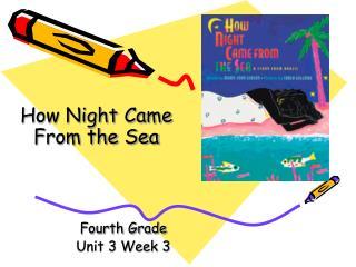Fourth Grade Unit 3 Week 3