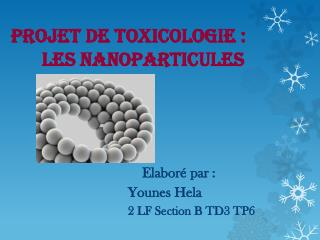 Projet de toxicologie :      Les nanoparticules