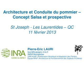 Pierre-Eric LAURI lauri@supagro.inra.fr INRA Montpellier