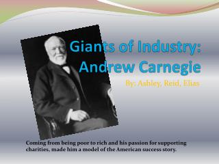 Giants of Industry: Andrew Carnegie