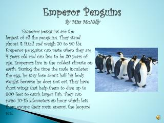 Emperor Penguins By Miss McNally