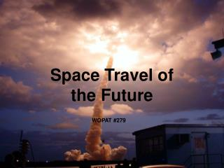 Space Travel of the Future