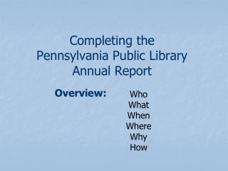 Completing the  Pennsylvania  Public Library  Annual Report