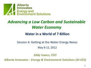 Advancing  a L ow Carbon  and  Sustainable Water Economy