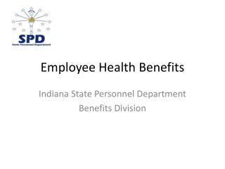 View Employee Health Benefits presentation